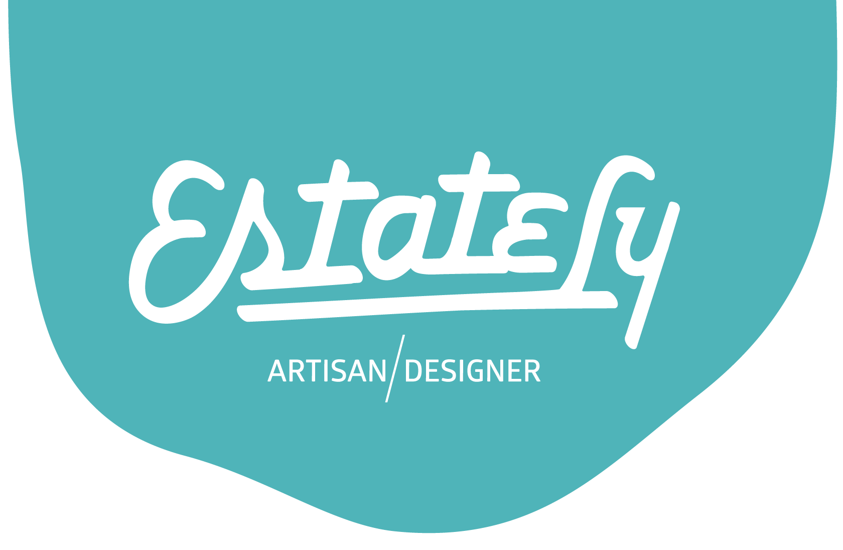 Estately - Artisan  Designer